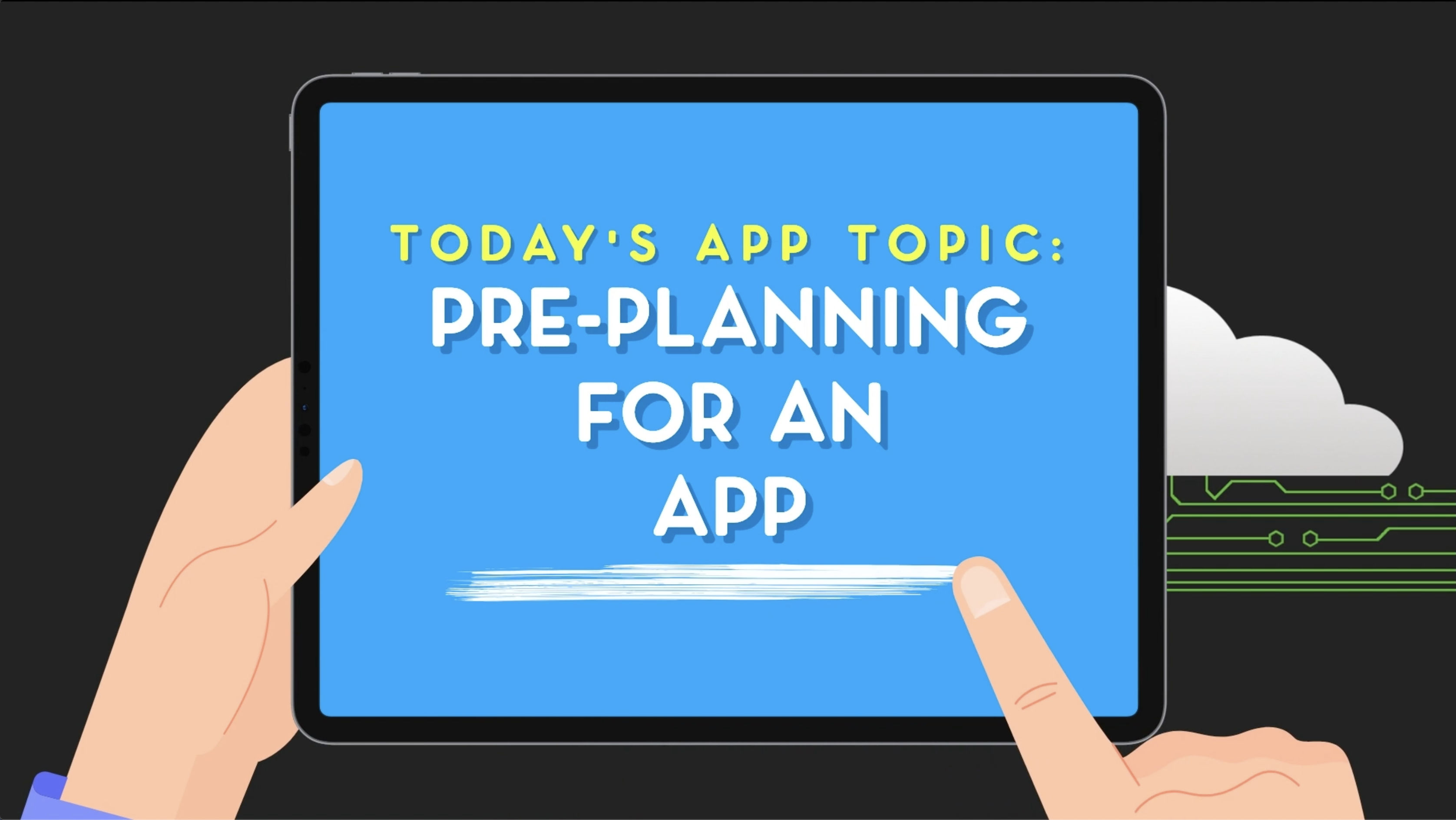 """INSPIRED"" by the Minute: ""Pre-Planning for an App"""